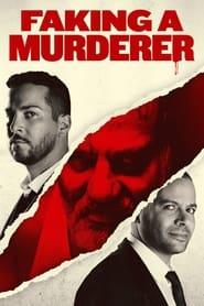 Faking A Murderer (2020) poster