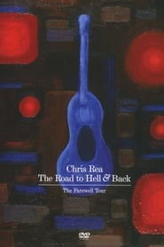 Chris Rea: The Road to Hell and Back