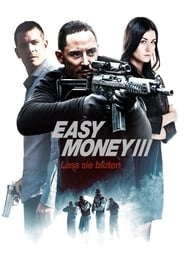 Easy Money III (2013)