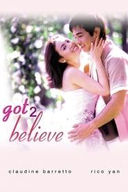 Watch Got 2 Believe (2002)