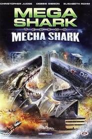 Mega Shark Vs. Mecha Shark movie