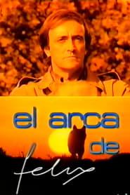El Arca de Félix movie