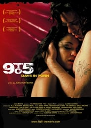 9 to5: Days in Porn / The Porn Diaries (2008)
