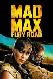 MAD MAX FURY ROAD streaming HD