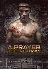 Poster A Prayer Before Dawn 2018