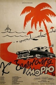 To the Black Sea (1957)