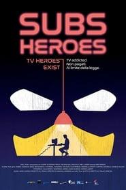 Subs Heroes (2019)