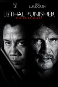 Lethal Punisher: Kill or be killed [2014]