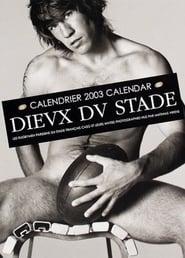 Dieux du Stade - Making of Calendar 2003