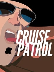 Cruise Patrol - Regarder Film en Streaming Gratuit