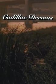 Cadillac Dreams 1988