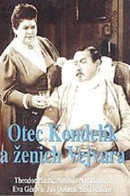 Otec Kondelík a ženich Vejvara Online HD Filme Schauen