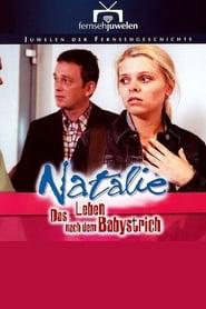 Natalie IV - Das Leben nach dem Babystrich 2001