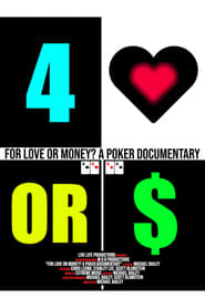 For Love or Money? A Poker Documentary movie