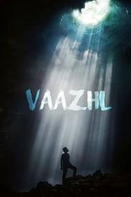 Vaazhl (2021) Tamil+Telugu+Malayalam Audio Movie with BSub