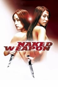 Poster for Naked Weapon