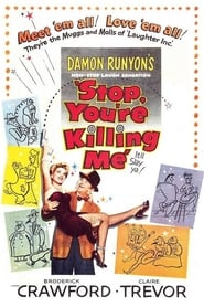 Stop, You're Killing Me (1952)