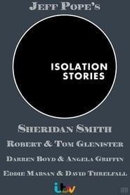 Isolation Stories - Season 1