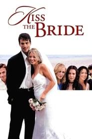 فيلم Kiss The Bride مترجم