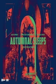 Autumnal Sleeps (2019)