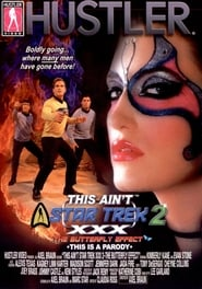 This Ain't Star Trek XXX 2: The Butterfly Effect poster