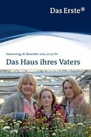Das Haus ihres Vaters (2010)