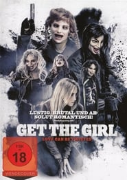 Get the Girl – Love Can Be Twisted (2017)