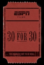 30 for 30: Seau – Film Documentary