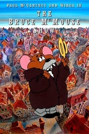 The Bruce McMouse Show 2019