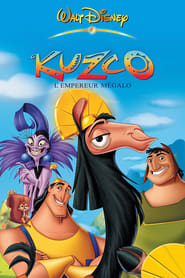 Kuzco, l'empereur mégalo  (The Emperor's New Groove) stream complet