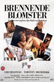 Brennende blomster (1985)