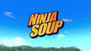 Ninja Soup