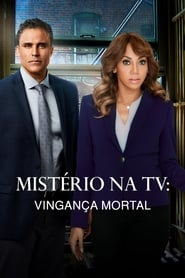Mistério na TV Vingança Mortal