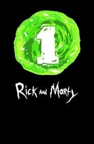 Rick and Morty - Season 1 Episode 1 : Pilot