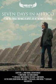 Seven Days in Mexico : The Movie | Watch Movies Online