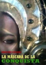 La máscara de la conquista