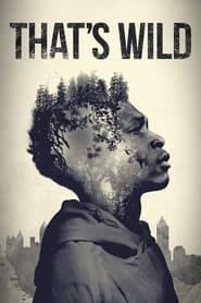 That's Wild (2020)