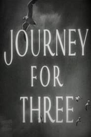 Journey for Three (1950)