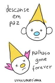 descanse em paz palhaço gone forever