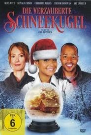Die verzauberte Schneekugel (2007)