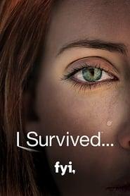 I Survived…