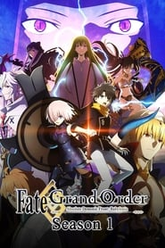 Fate/Grand Order Absolute Demonic Front: Babylonia: Season 1
