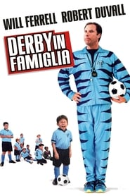 Derby in famiglia (2005)