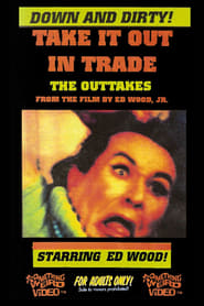 Take It Out in Trade: The Outtakes (1995)