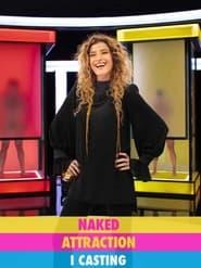 Naked Attraction Italia – I Casting Stagione 1 Episodio 1