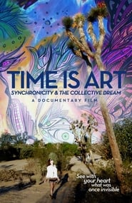 Regarder Time Is Art: Synchronicity and the Collective Dream