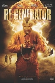 Watch Re-Generator (2010) Fmovies