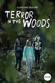 Terror in the Woods (2018) Watch Online Free