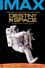 IMAX - Destiny in Space