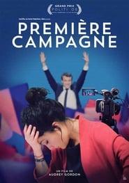 Regardez Première Campagne Online HD Française (2019)